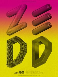 "type-lover: "" ZEDD poster by steven wilson "" Design Art, Print Design, Cover Design, Visual Aesthetics, Type Posters, Typography Letters, Lettering, Design Graphique, Graphic Design Inspiration"