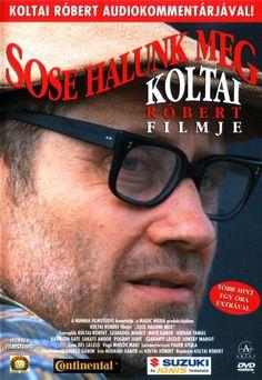 Sose halunk meg (1993) Camera Shots, Comedy Movies, Close Up, Mens Sunglasses, Film, Movie Posters, Style, Movie, Swag