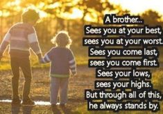 274+ Memorable Brother Quotes to Show Your Appreciation - BayArt Sister Love Quotes, Brother Quotes, First They Came, Appreciation, How To Memorize Things, Sisters