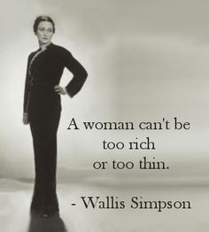 """""""Wallis Simpson, being a tool,"""" says a previous pinner. Have to agree, but she got what she wanted! :)"""