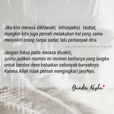 Jangan fokus pada rasa sakit hatimu... Islamic Messages, Islamic Quotes, Best Quotes, Life Quotes, Learn Islam, Alhamdulillah, Doa, Deep Thoughts, Picture Quotes