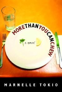 Marnelle Tokio: More Than You Can Chew (8,50€)