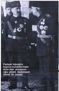 Sultan Vahdettin II Abdülmecit ile