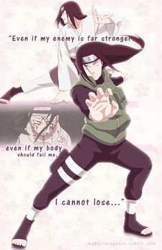 "Naruto Shippuden » <3 » GIF + Quote | ""Even if my enemy is far stronger, even if my body should fail me, I cannot lose..."" 