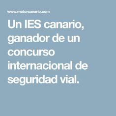 Un IES canario, ganador de un concurso internacional de seguridad vial.