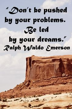"""CANYONLANDS NATIONAL PARK, MOAB, UTAH, image by F. McGinn -- """"Don't be pushed by your problems. Be led by your dreams."""" Ralph Waldo Emerson -- View slideshow of social inspiration quotes at http://www.examiner.com/article/president-obama-establishes-national-service-task-force"""