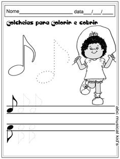 O Blog da Alfabetização!!! Encontre atividades para o dia-a-dia da sala de aula. Participe! Abc For Kids, Music For Kids, Piano Classes, Music Theory Worksheets, Music Writing, Music Illustration, Music And Movement, Music School, Piano Teaching