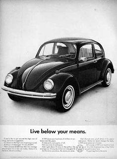 "1968 Volkswagen VW Beetle original vintage advertisement. Photographed in black & white. ""Live below your means."