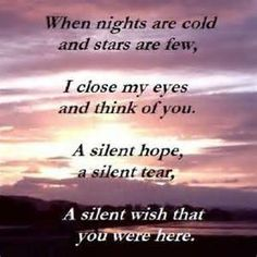 So many sleepless nights....I really wish you were still with us.