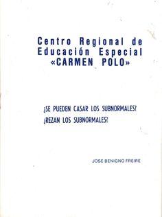 """Se pueden casar los subnormales?, ¿rezan los subnormales. . . ? / [por José Domingo Freire]. - El Ferrol del Caudillo : Centro Regional de Educación Especial """"Carmen Polo"""", D. L. 1976. - 19 p. ; 19 cm"""