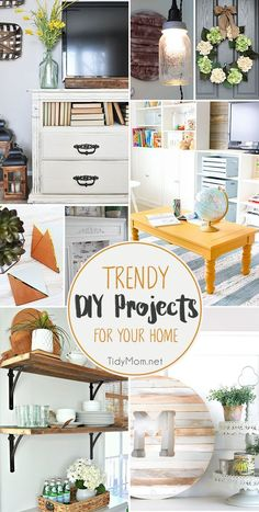 Spring is just around the corner, and if you're like me, you're ready to dive into some Trendy DIY Projects for your home. Say Sayonara to winter. Details on TidyMom.net