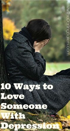 10 Ways to Love Someone With Depression Been on both sides of that fence. Great advice in my experience.