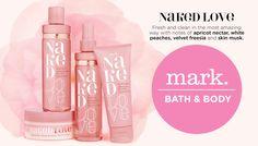 #NakedLove - mark. Bath and Body with notes of apricot nectar, white peaches, velvet freesia and skin musk! Get it here: http://avon4.me/2dWZzaG #bathandbody #AvonRep