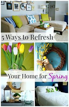 5 easy and inexpensive ways to refresh your home for spring. http://www.chatfieldcourt.com