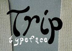 Trip Typeface — Petros Vasiadis Creative Design