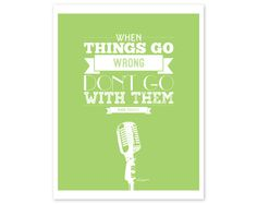 """Elvis Presley """"When things go wrong, don't go with them"""" Microphone Quote Typography Print"""