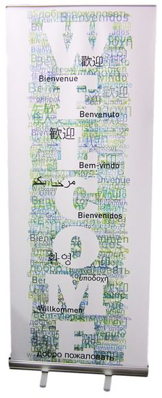 Typography banner stand: Welcome in many languages. Change to Pray Lettering Ideas, Vinyl Lettering, World Office, Political Signs, Welcome Banner, Banner Stands, Mural Ideas, Vinyl Banners, Business Signs