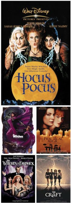 I love to watch all of these movies with the exception of Witches.