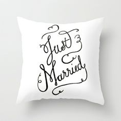 Just Married - hand lettered wedding sign, clligraphy Throw Pillow $20 great newlywed gift!