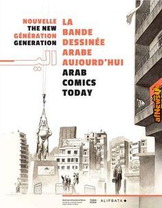 La nuova generazione del fumetto arabo ad Angoulême - http://www.afnews.info/wordpress/2017/12/29/la-nuova-generazione-del-fumetto-arabo-ad-angouleme/
