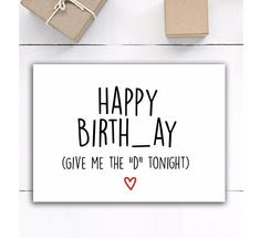 Funny sex Happy Birthday Card for boyfriend Boyfriend Birthday gift card for him Birthday card for husband I love you card naughty sex card – funny wedding ideas Boyfriend Birthday Card Message, Birthday Card Messages, Birthday Cards For Him, Funny Birthday Cards, Handmade Birthday Cards, Humor Birthday, Card Birthday, Handmade Cards, Cute Boyfriend Gifts