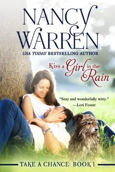 Kiss a Girl in the Rain (Take a Chance, Book 1) by Nancy Warren, http://www.amazon.com/dp/B00IDFHIVS/ref=cm_sw_r_pi_dp_Rfgovb1AN7S7E
