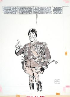 "Mort Drucker ~ George C. Scott in ""Patton"", for MAD Magazine Illustrations, Illustration Art, Caricatures, Comic Book Drawing, Jack Davis, Mad Magazine, Comic Artist, State Art, Art Museum"