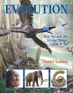Evolution: How We and All Living Things Came to Be by Daniel Loxton,http://www.amazon.com/dp/1554534305/ref=cm_sw_r_pi_dp_s0jutb15KSEW4XYJ
