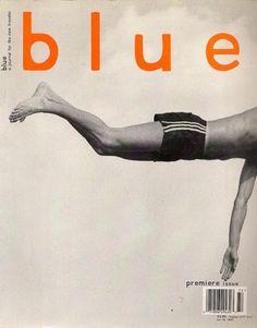Blue magazine, premiere issue October 1997 |Magazine Cover: Graphic Design, Typography, Photography | Design: David Carson |