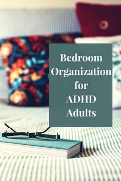Has your bedroom become a dumping ground for everything in your home that doesn't have a home? Well- you're not alone. Many people have bedroom clutter. Here is a simple system for step-by-step bedroom organization for adults. #bedroomorganization #adhdadults #homemaking