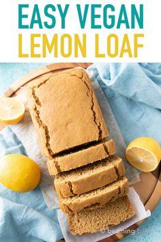 Easy Vegan Lemon Loaf: this dairy free lemon loaf is moist & fluffy, bursting with bright lemon flavor. Easy to make, Plant-Based ingredients, Gluten Free. Vegan Dessert Recipes, Vegan Sweets, Vegan Snacks, Easy Desserts, Delicious Desserts, Vegan Meals, Healthy Snacks, Healthy Recipes, Vegan Lemon Cake