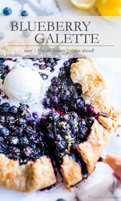 An easy rustic Blueberry Galette made with a buttery pastry and filled with plump blueberries, a hint of lemon and vanilla. This recipe is make ahead ready and goes from freezer to oven with ease! Top with your favorite vanilla bean ice cream. This galette is vegetarian, easily egg free.