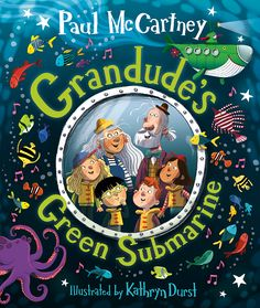 Your First Look Paul McCartney's New Picture Book | Grandude's Green Submarine Paul Mccartney, Online Books For Kids, Rainforest Animals, Beneath The Sea, Under The Ocean, Toys R Us Canada, New Green, Shadow Puppets, Penguin Books