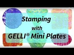 Stamping with NEW Gelli® Mini Plates! - YouTube