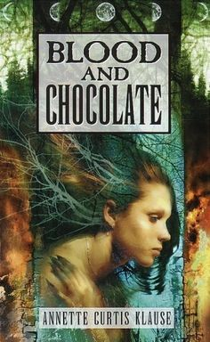 Blood and Chocolate by Annette Curtis Kluase