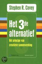 Het boek 'Het 3de alternatief - gebonden' van Stephen R. Covey