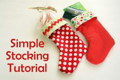 These are cute little stockings, easy to make and will be great gifts for friends or you can use them as Christmas party gift bags