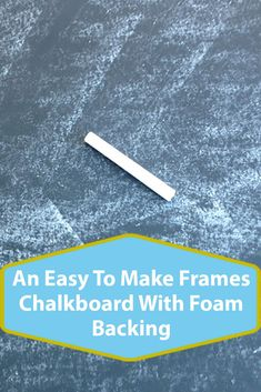 An Easy To Make Frames Chalkboard With Foam Backing Picture Frame Crafts, Painted Picture Frames, Chalkboard Spray Paint, Framed Chalkboard, Fun Crafts, Diy And Crafts, How To Make Something, Take Apart, Crafty Kids