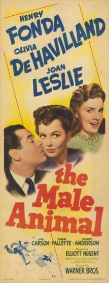 The Male Animal (1942) is a Warner Brothers film starring Henry Fonda, Olivia de Havilland and Joan Leslie.  The film was based on a hit 1940 Broadway play of the same name written by James Thurber and Elliott Nugent. The screenplay was written by Stephen Morehouse Avery, Julius J. Epstein, and Philip G. Epstein, based on Nugent and Thurber's play. The film was also directed by Elliott Nugent.