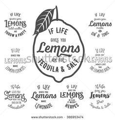 Motivation quotes set. Vector illustration with hand-drawn style words. Lemons poster design template.Lemon on white.Lemon quotes.If life gives you a lemon. Lemon lable set. Lemon inspirational quotes - stock vector