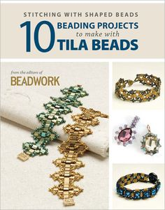 Stitching with Shaped Beads: 10 Beading Projects to Make with Tila Beads eBook - Interweave