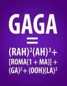 Gaga Algebra