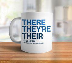 """There, They're, Their"" Mug | Funny Grammar Coffee Mug. Gift for Writer or English Teacher Gift."