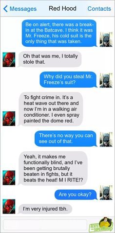 Superhero Texts, Stand Up Comedians, Red Hood, Things To Think About, Comedy, Messages, Texting, Memes, Text Messages