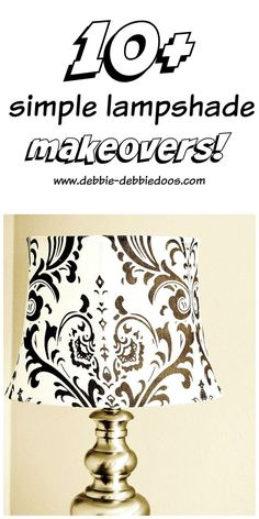 Creative ways to jazz up a lampshade. You can switch them out per season with simple makeovers.