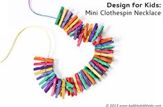 DIY Jewelry for Kids: Mini Clothespin Necklace. Make this in 10 minutes! Seriously!
