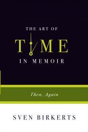 // NF ~ Craft // The Art of Time in Memoir | Graywolf Press