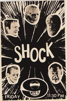 Shock Theater, the 1957 TV showings of classic horror films, gave birth to a generation of monster-loving kids. Classic Horror Movies, Horror Films, Vintage Horror, Vintage Ads, Vintage Movies, Poster Ads, Movie Posters, Horror Posters, Rock Posters