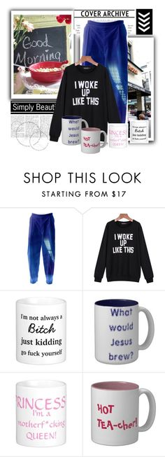 Good morning, I woke up like this (Romwe Contest) by stine1online on Polyvore featuring Fashion: Good morning, I woke up like this with a Romwe sweatshirt, PAOM Relaxed pants and coffee mugs from Zazzle.