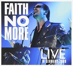 FAITH NO MORE - LIVE IN GERMANY 2009